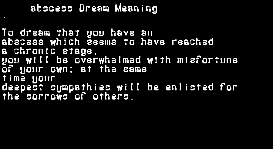 abscess dream meaning