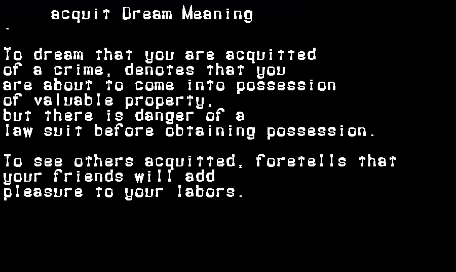 acquit dream meaning