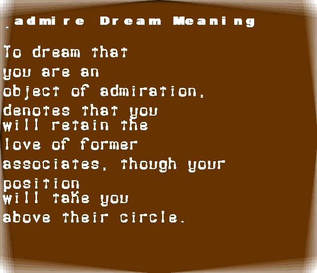 admire dream meaning