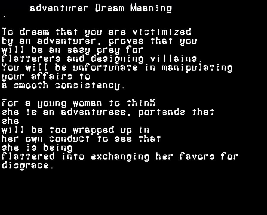 adventurer dream meaning