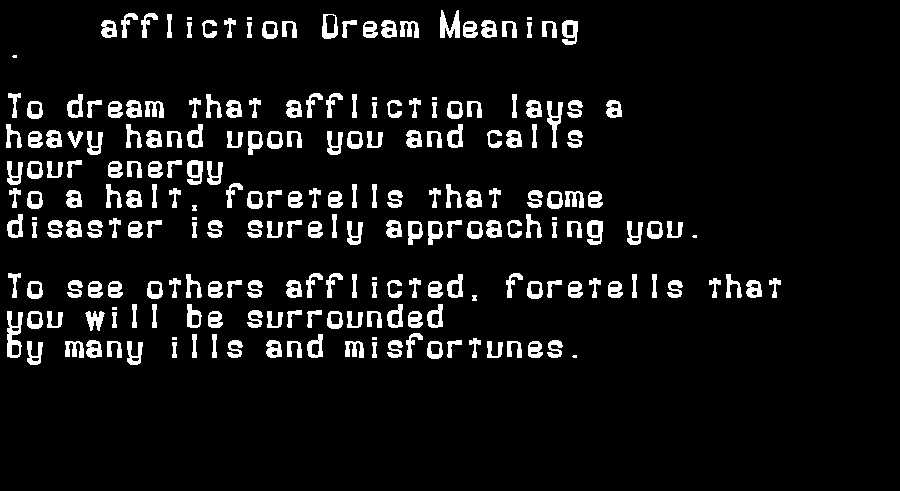 affliction dream meaning