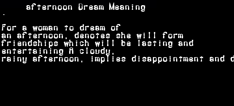 afternoon dream meaning