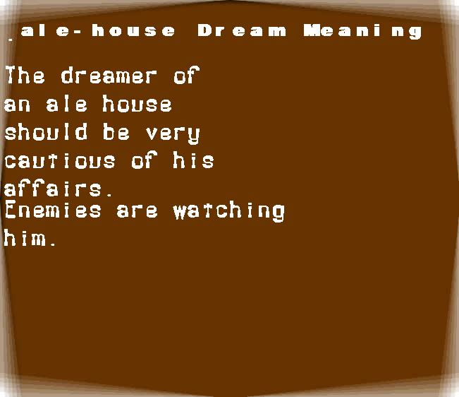 ale-house dream meaning
