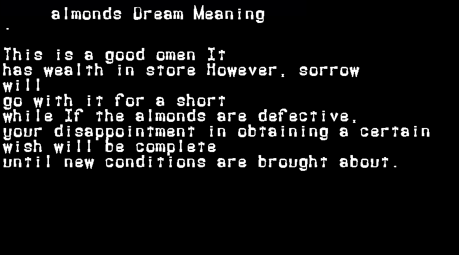 almonds dream meaning