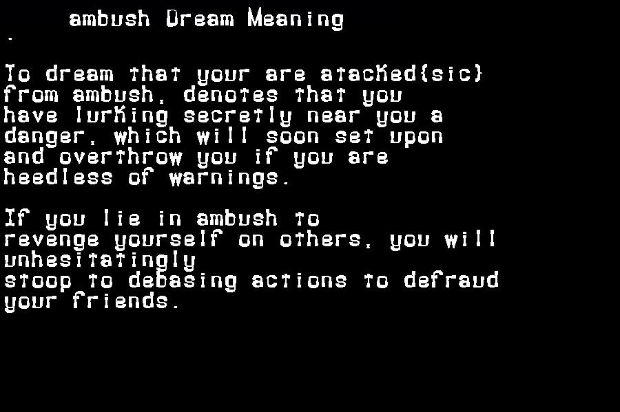 ambush dream meaning