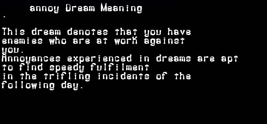 annoy dream meaning