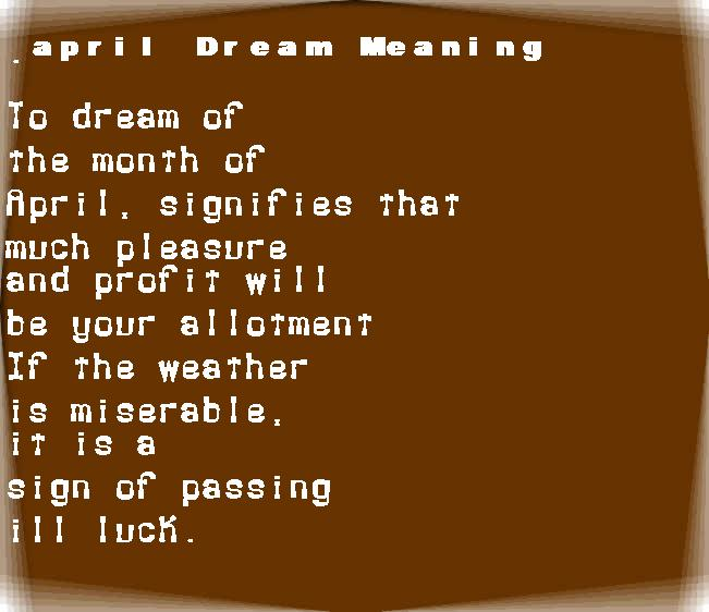 april dream meaning