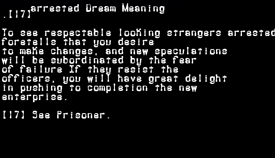 arrested dream meaning