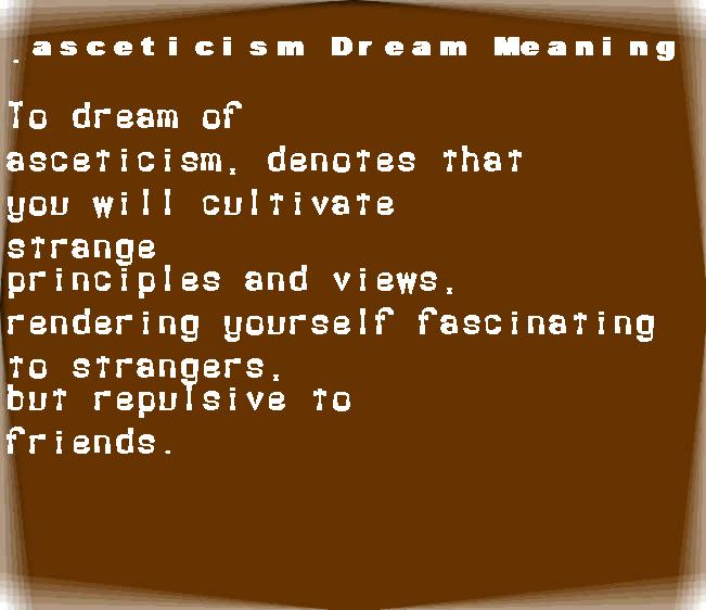 asceticism dream meaning