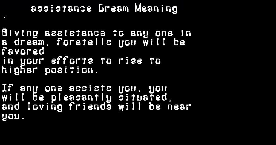 assistance dream meaning