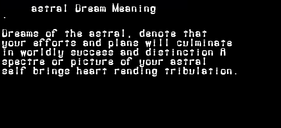 astral dream meaning