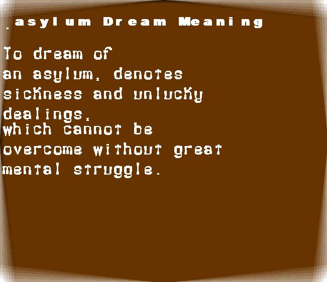 asylum dream meaning