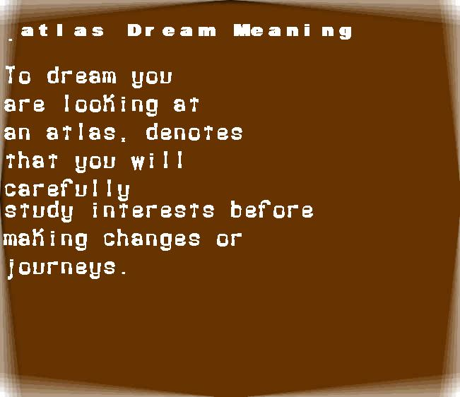 atlas dream meaning