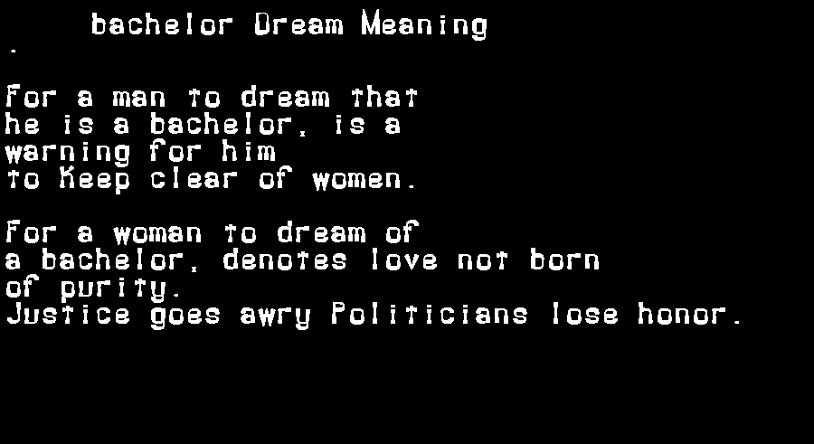 bachelor dream meaning
