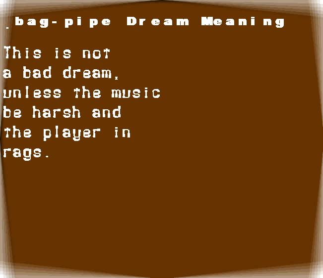 bag-pipe dream meaning