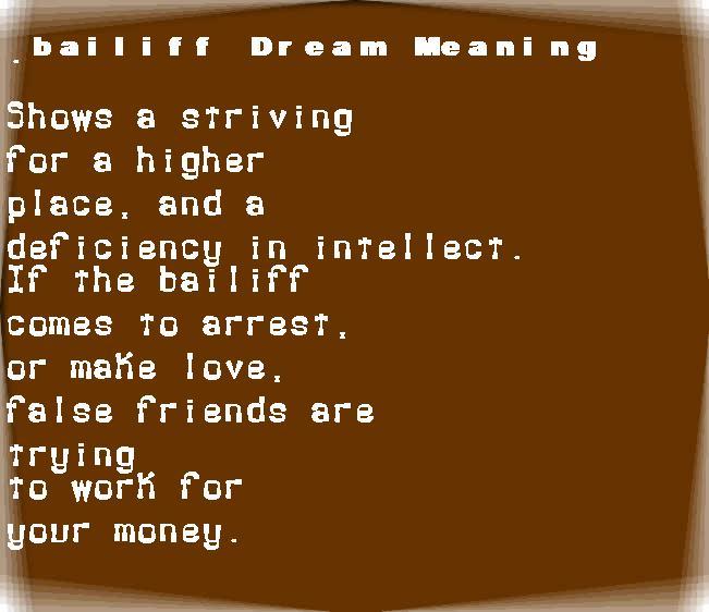 bailiff dream meaning