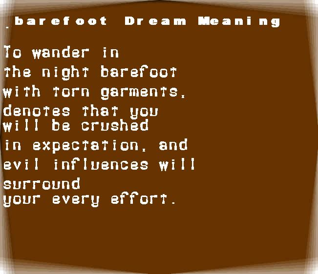 barefoot dream meaning