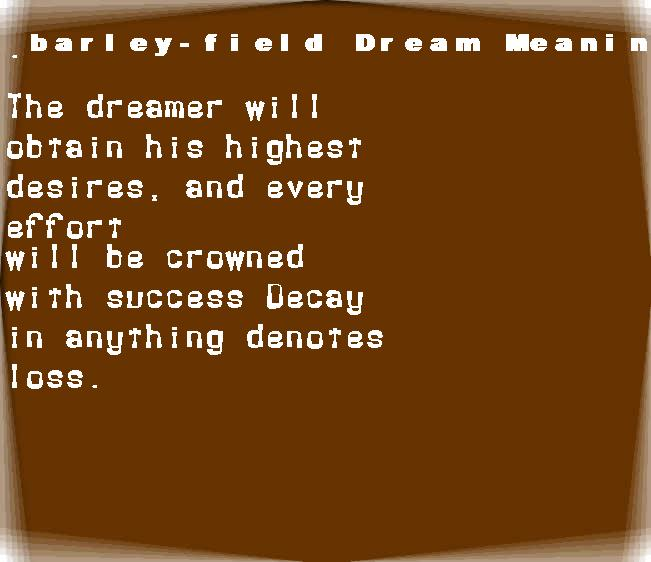 barley-field dream meaning