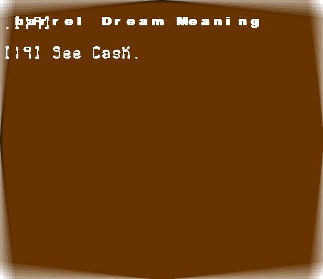 barrel dream meaning