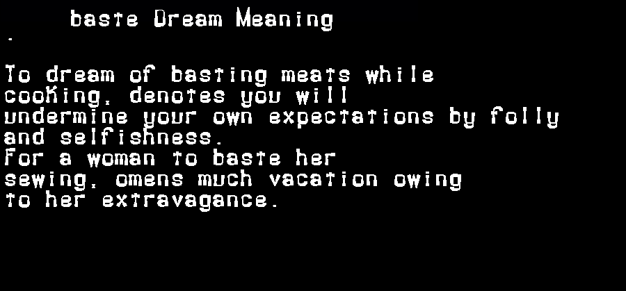 baste dream meaning
