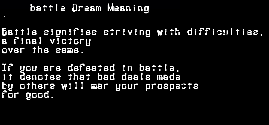 battle dream meaning
