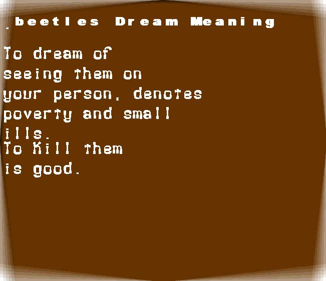 beetles dream meaning